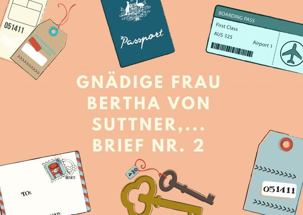 Briefe an berühmte Frauen - Zweiter Brief an die erste Nobelpreisträgerin Bertha von Suttner